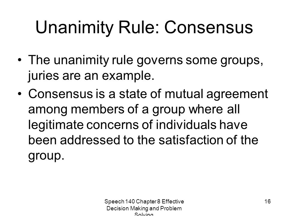 Unanimity Rule: Consensus