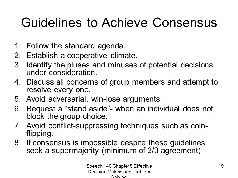 Guidelines to Achieve Consensus