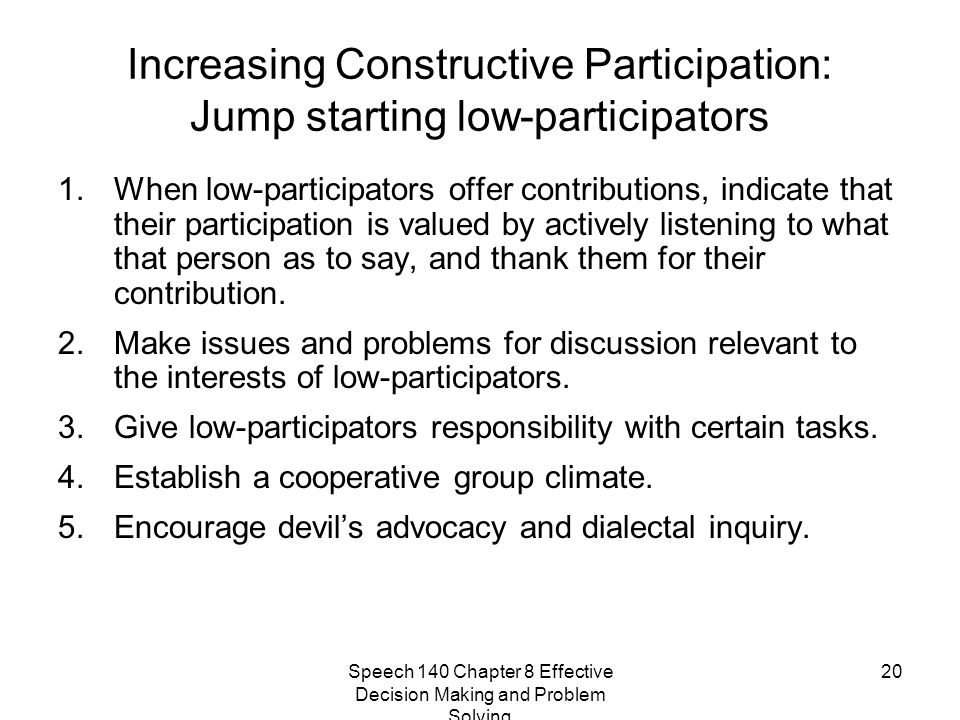 Increasing Constructive Participation: Jump starting low-participators