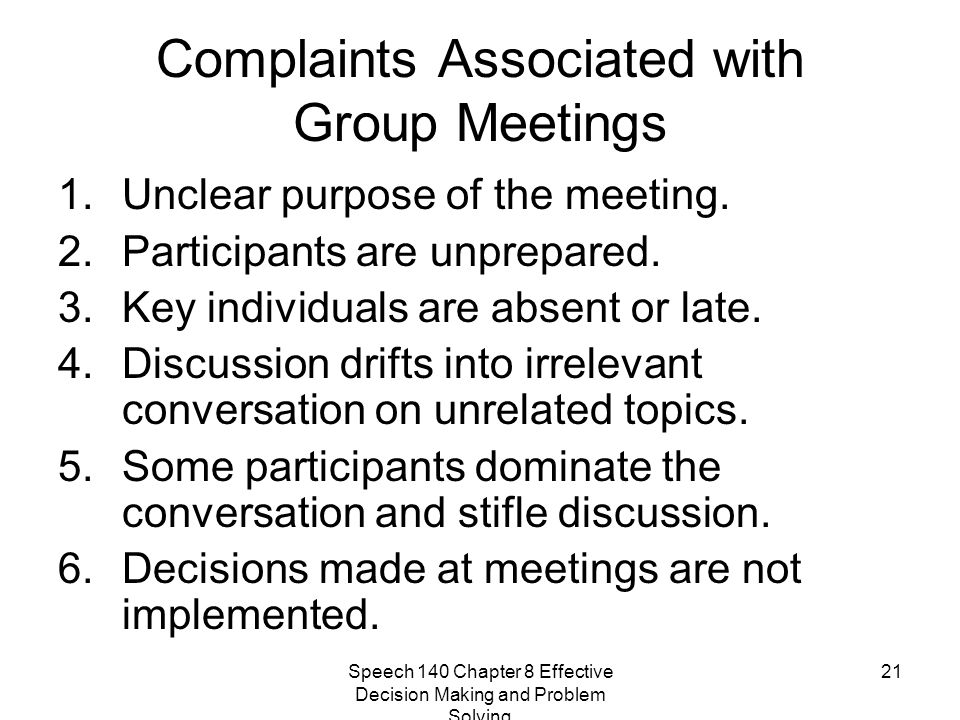 Complaints Associated with Group Meetings