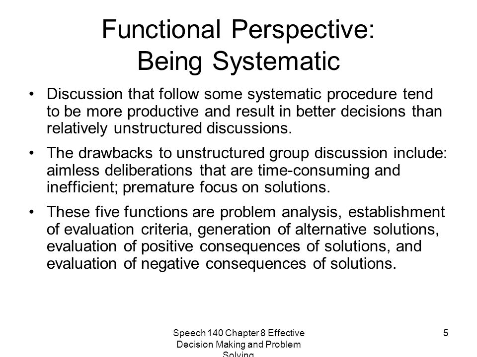 Functional Perspective: Being Systematic