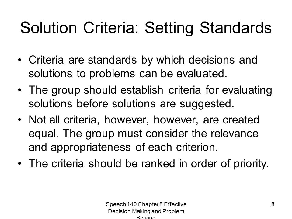 Solution Criteria: Setting Standards