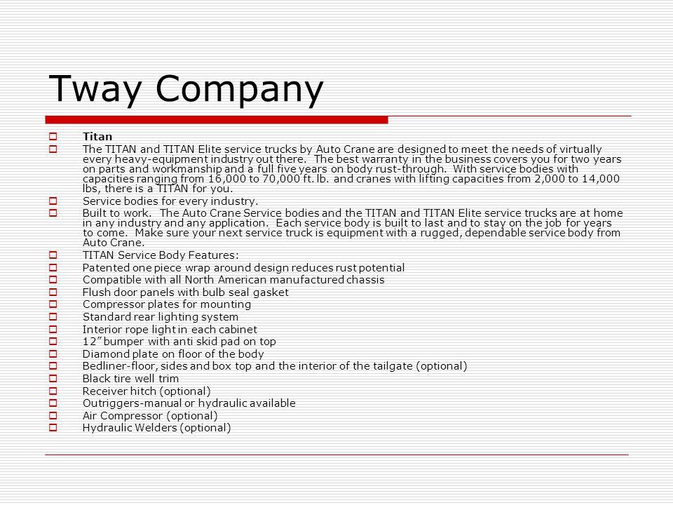 Tway Company Titan.