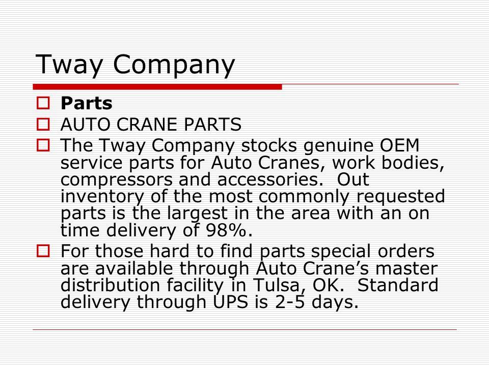 Tway Company Parts AUTO CRANE PARTS