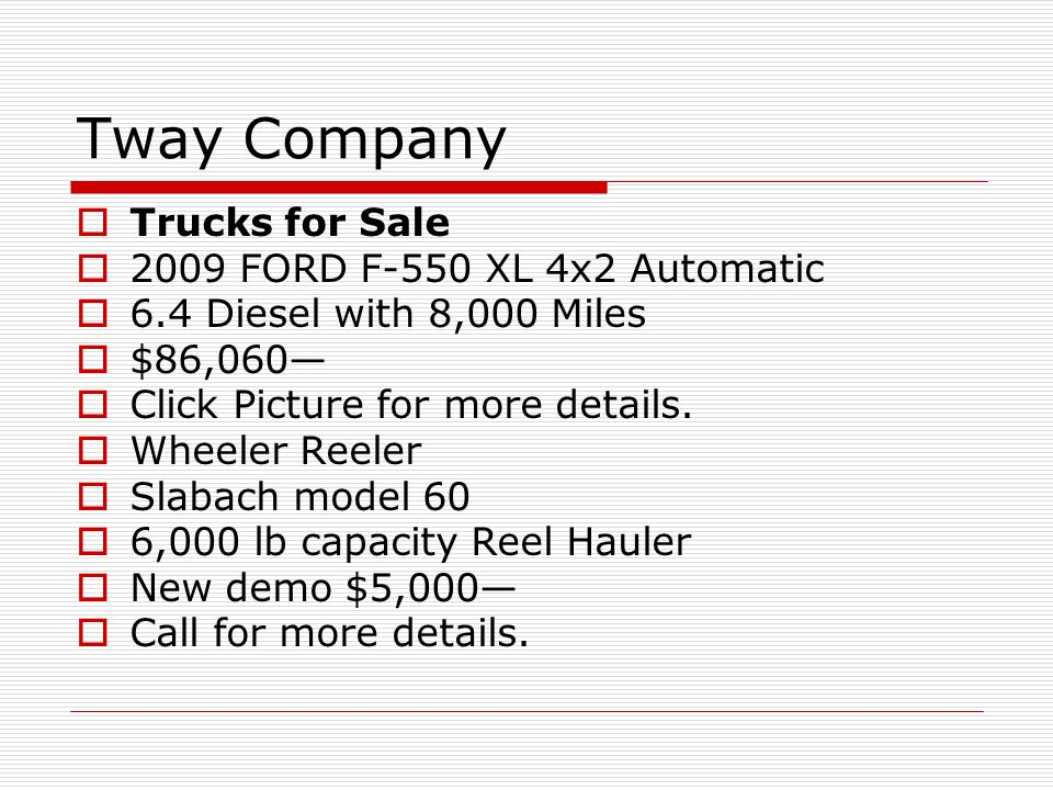 Tway Company Trucks for Sale 2009 FORD F-550 XL 4x2 Automatic