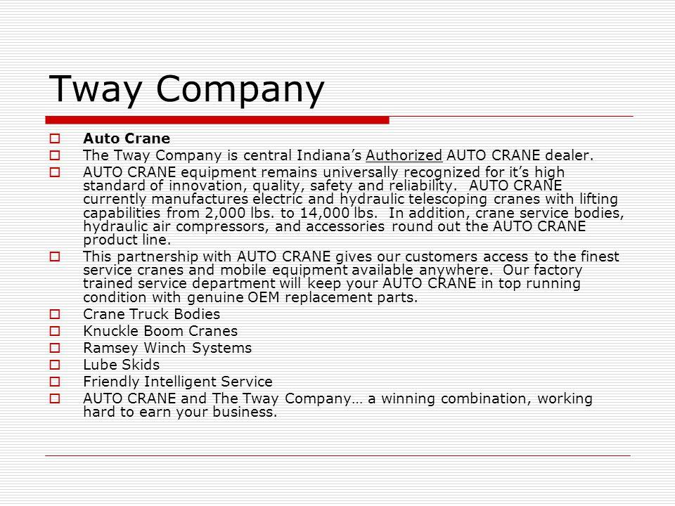 Tway Company Auto Crane