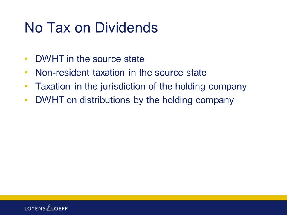 No Tax on Dividends DWHT in the source state