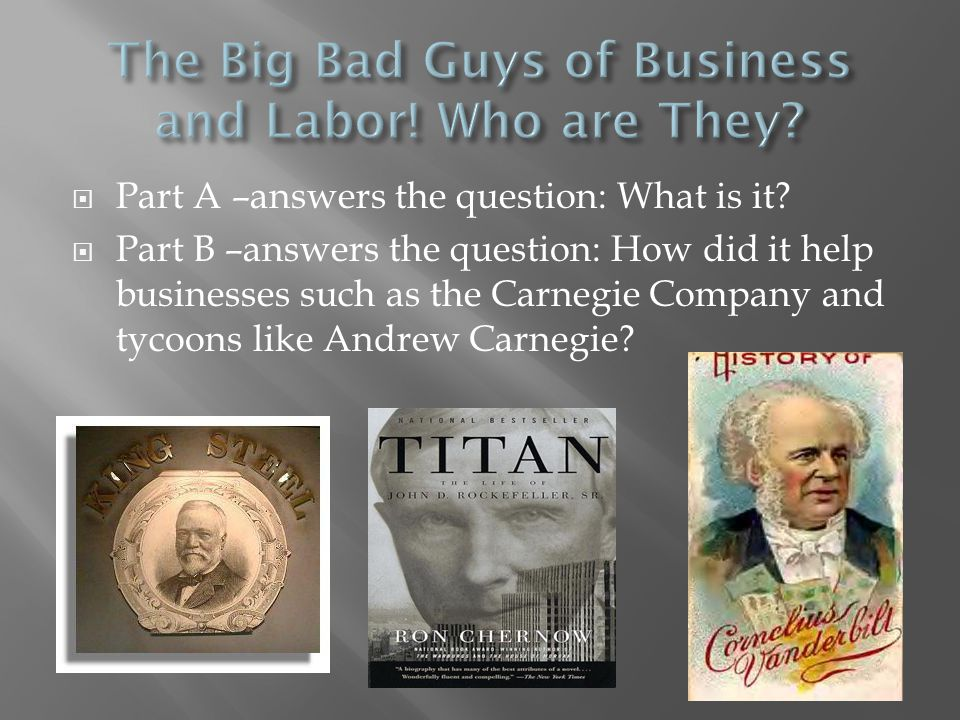 The Big Bad Guys of Business and Labor! Who are They