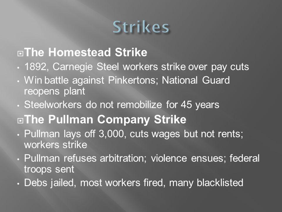 Strikes The Homestead Strike The Pullman Company Strike