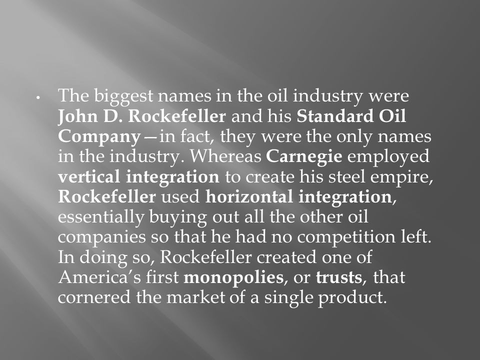 The biggest names in the oil industry were John D