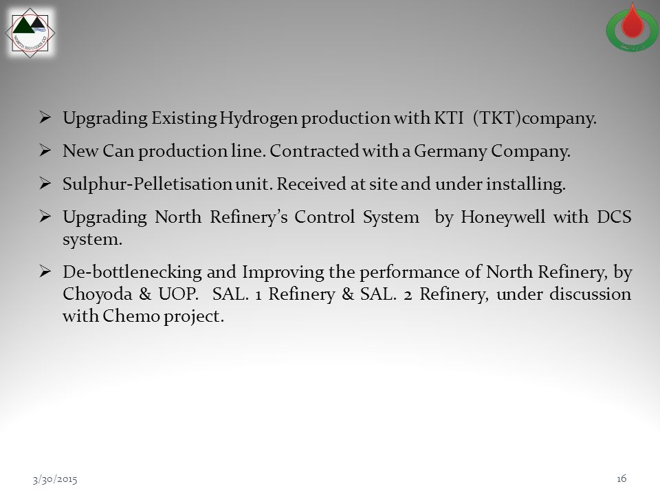 Upgrading Existing Hydrogen production with KTI (TKT)company.