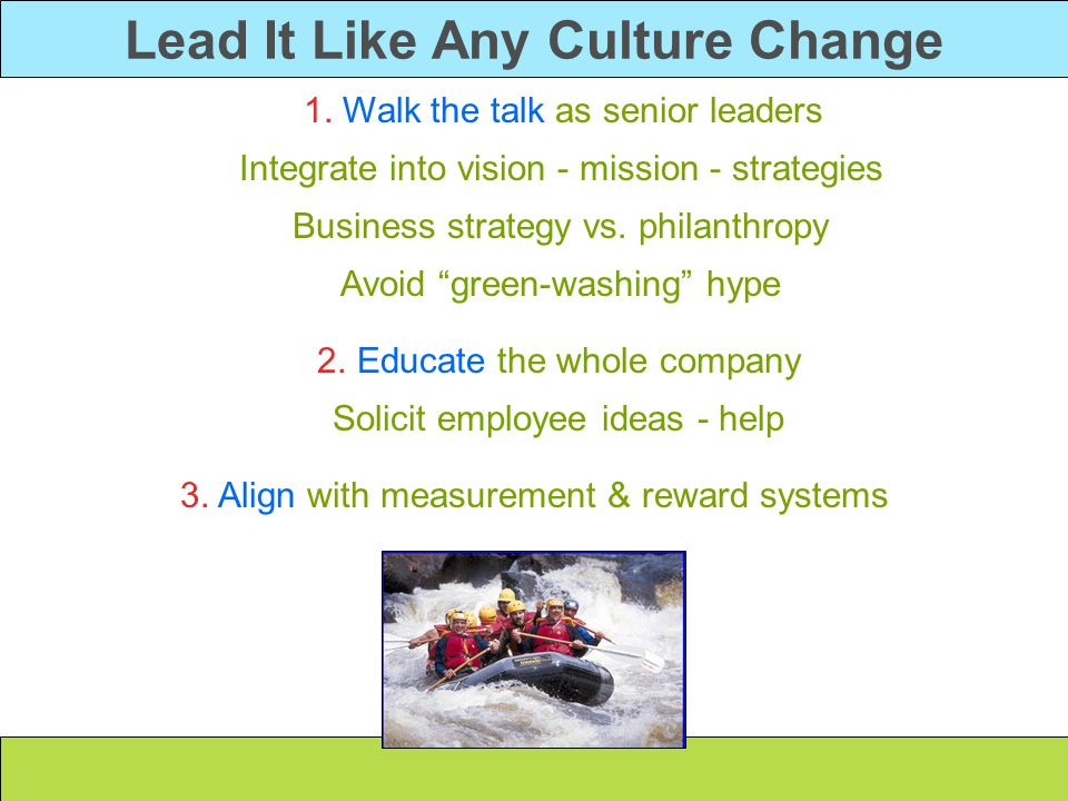Lead It Like Any Culture Change