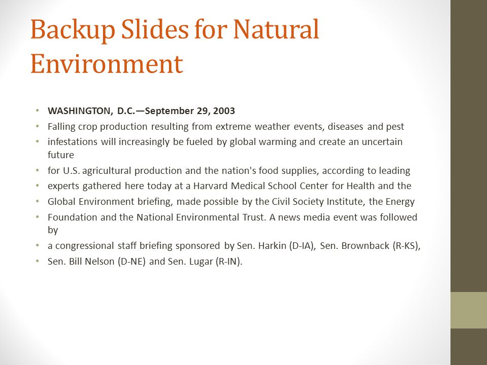 Backup Slides for Natural Environment