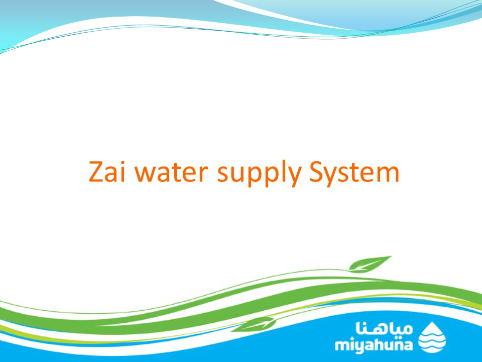 Zai water supply System