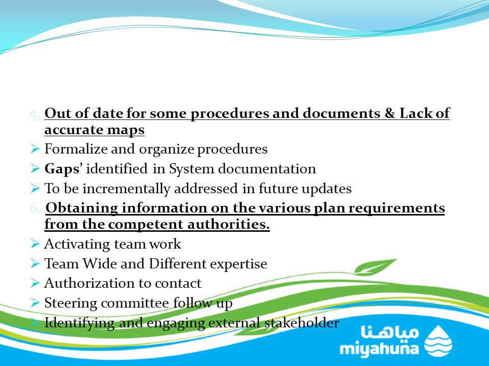5. Out of date for some procedures and documents & Lack of accurate maps