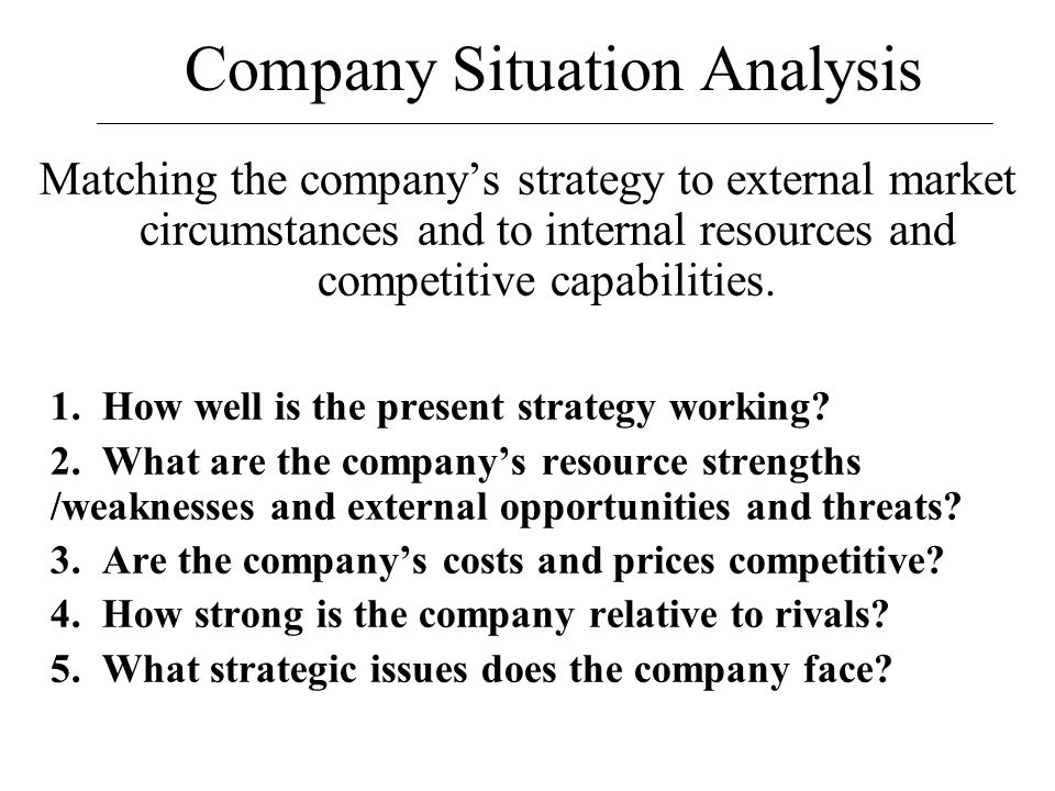 Company Situation Analysis  Ppt Download