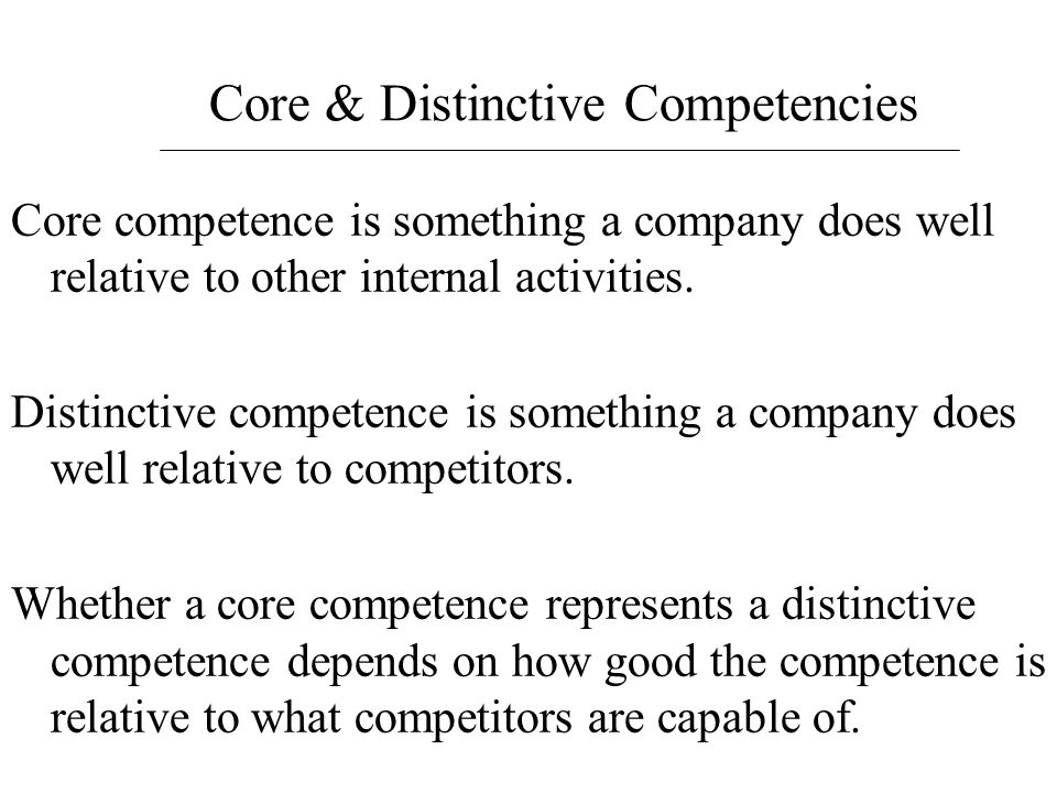 Core & Distinctive Competencies