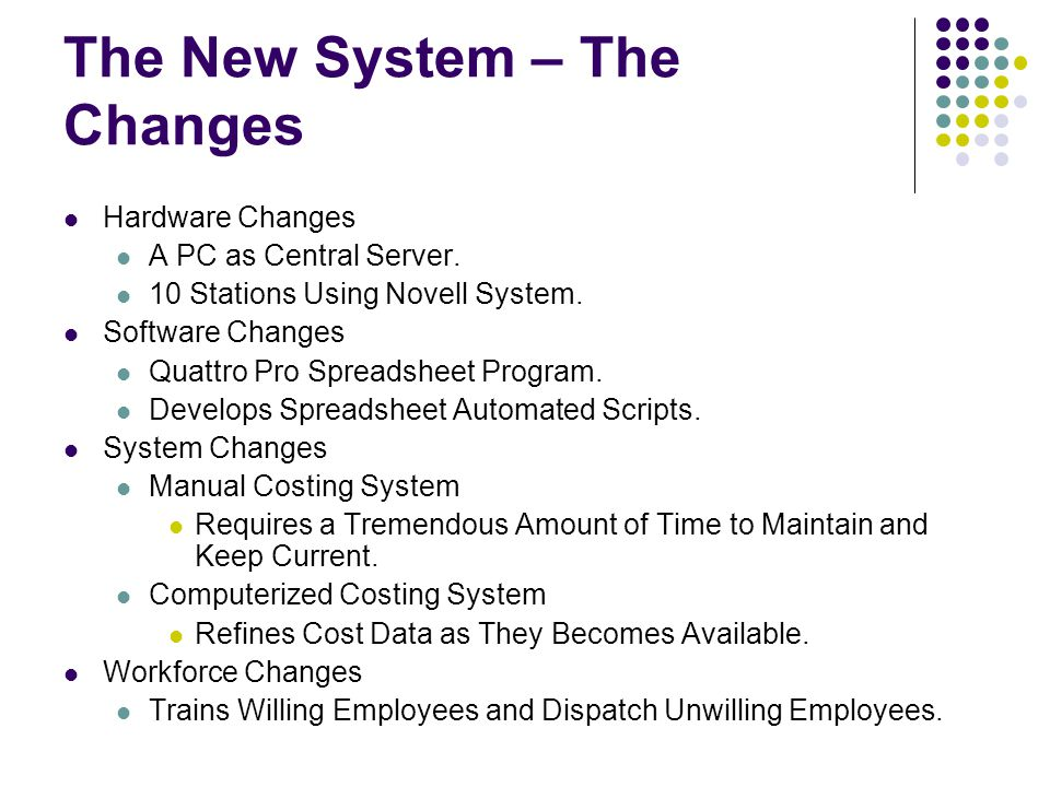 The New System – The Changes