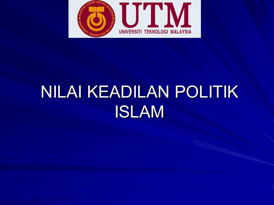 NILAI KEADILAN POLITIK ISLAM