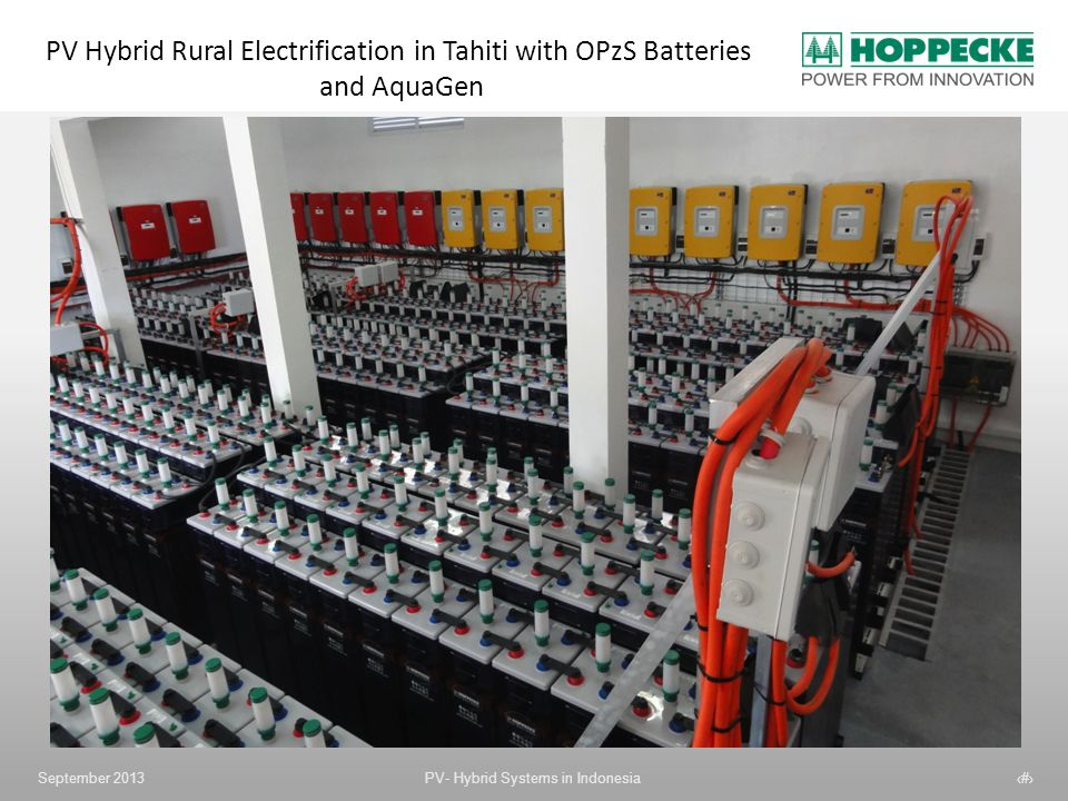 PV Hybrid Rural Electrification in Tahiti with OPzS Batteries