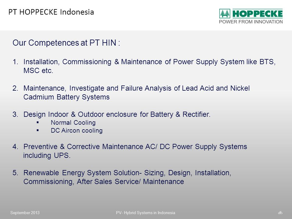 PT HOPPECKE Indonesia Our Competences at PT HIN :