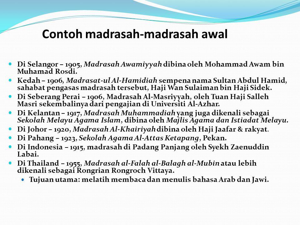 Contoh madrasah-madrasah awal