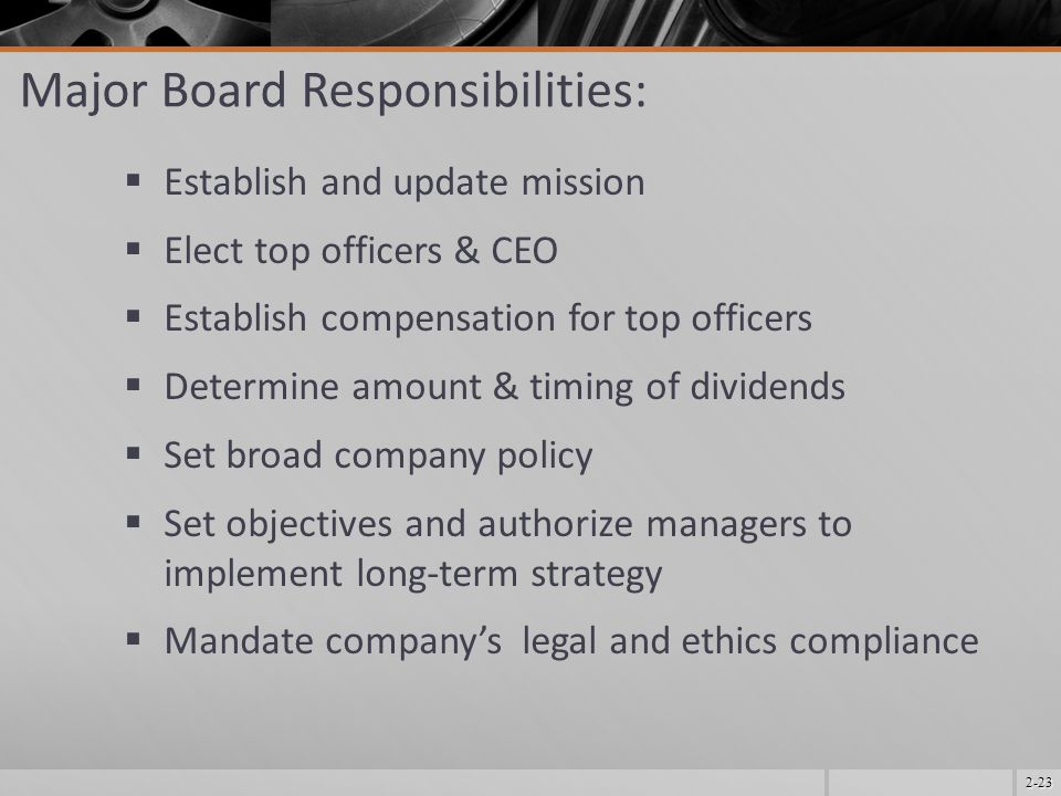 Major Board Responsibilities: