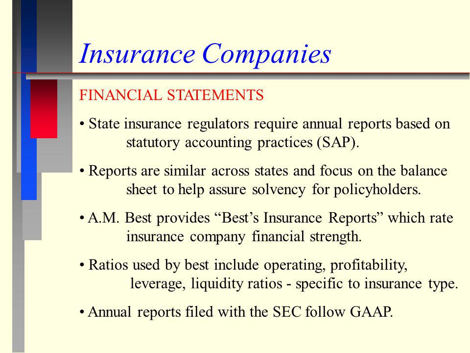 Insurance Companies FINANCIAL STATEMENTS