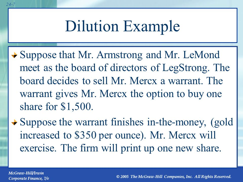 Dilution Example The balance sheet of LegStrong Inc. would change in the following way: Balance Sheet Before.