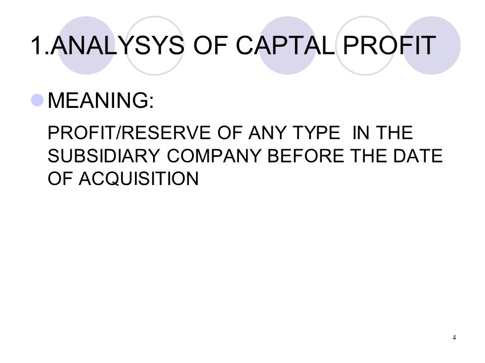1.ANALYSYS OF CAPTAL PROFIT
