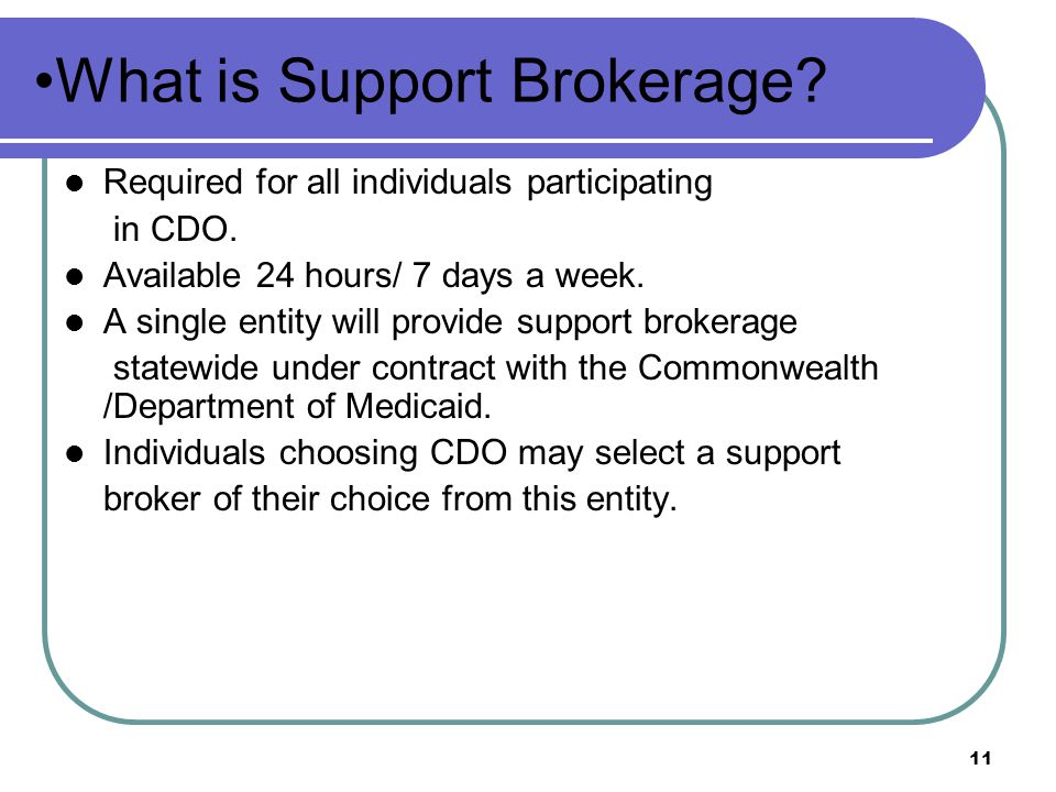 What is Support Brokerage