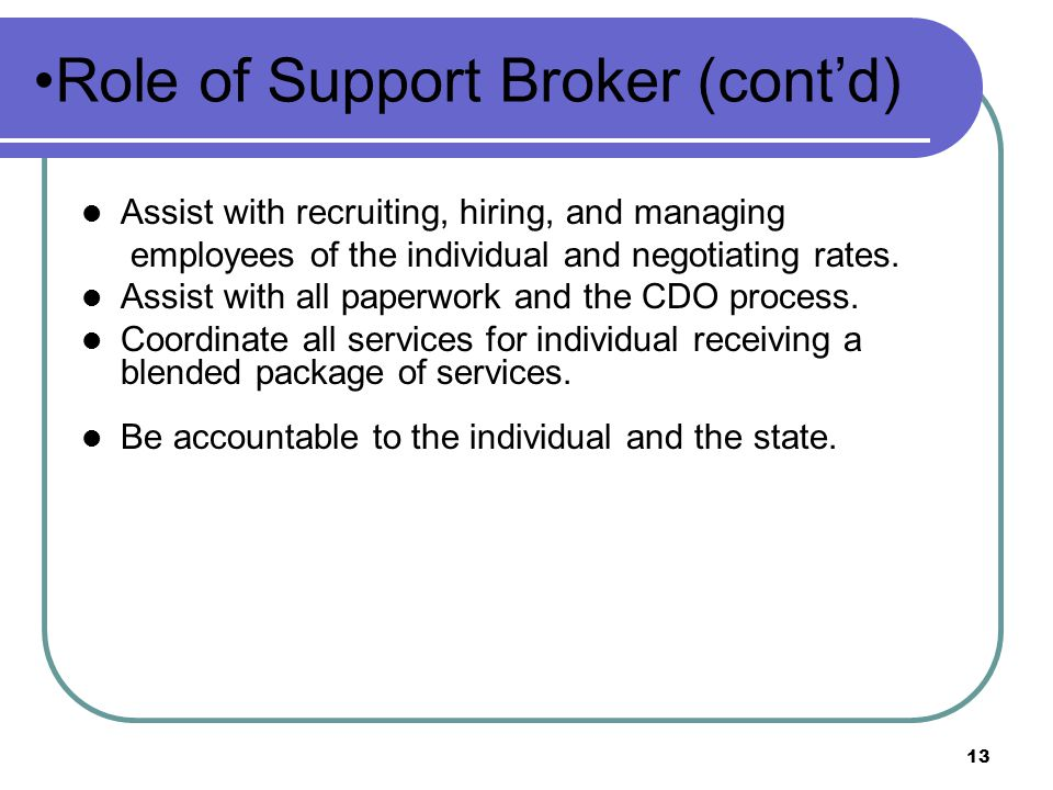 Role of Support Broker (cont'd)