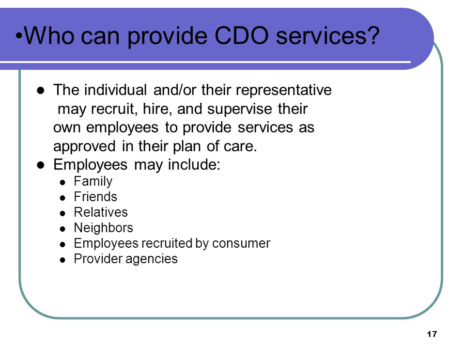 Who can provide CDO services