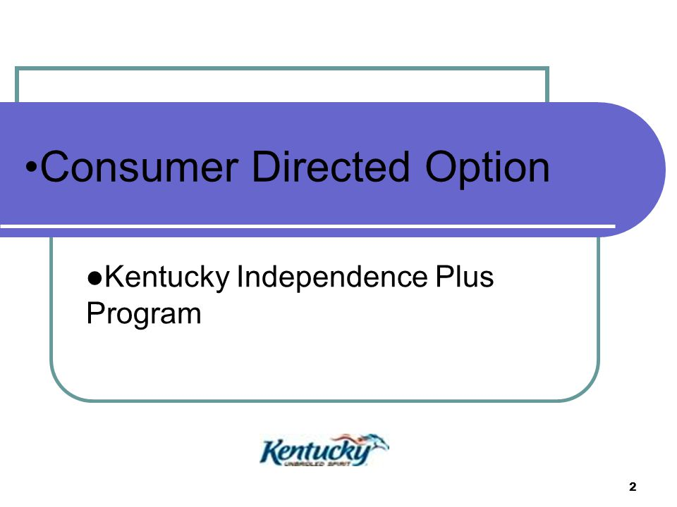Consumer Directed Option