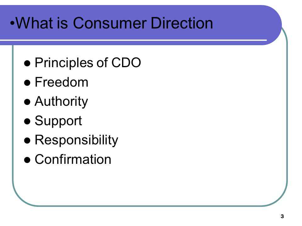What is Consumer Direction