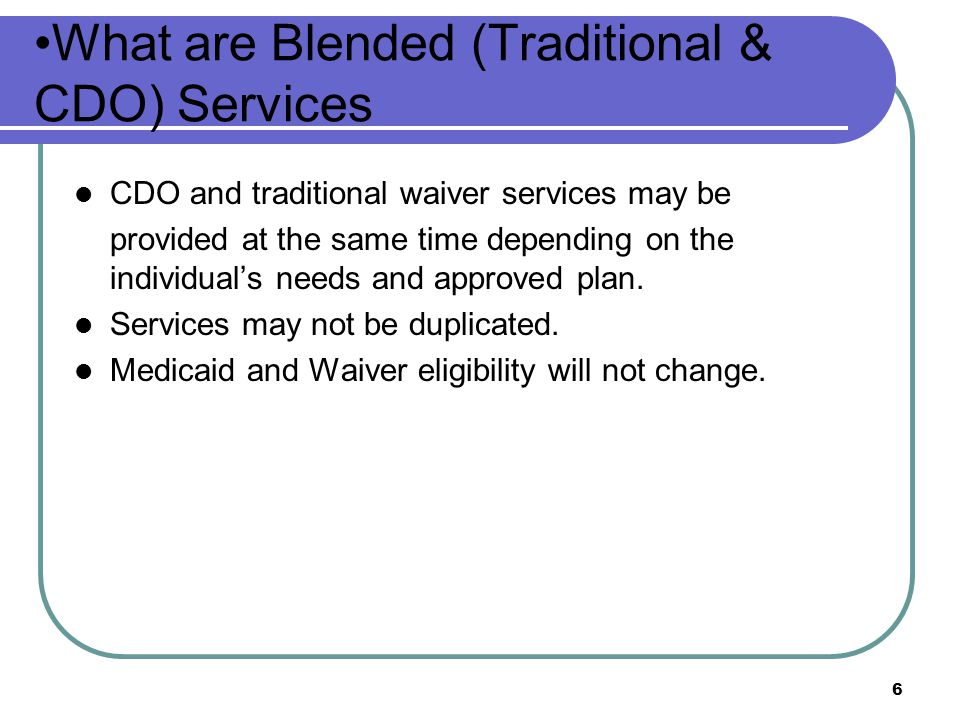 What are Blended (Traditional & CDO) Services