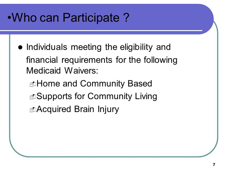 Who can Participate Individuals meeting the eligibility and