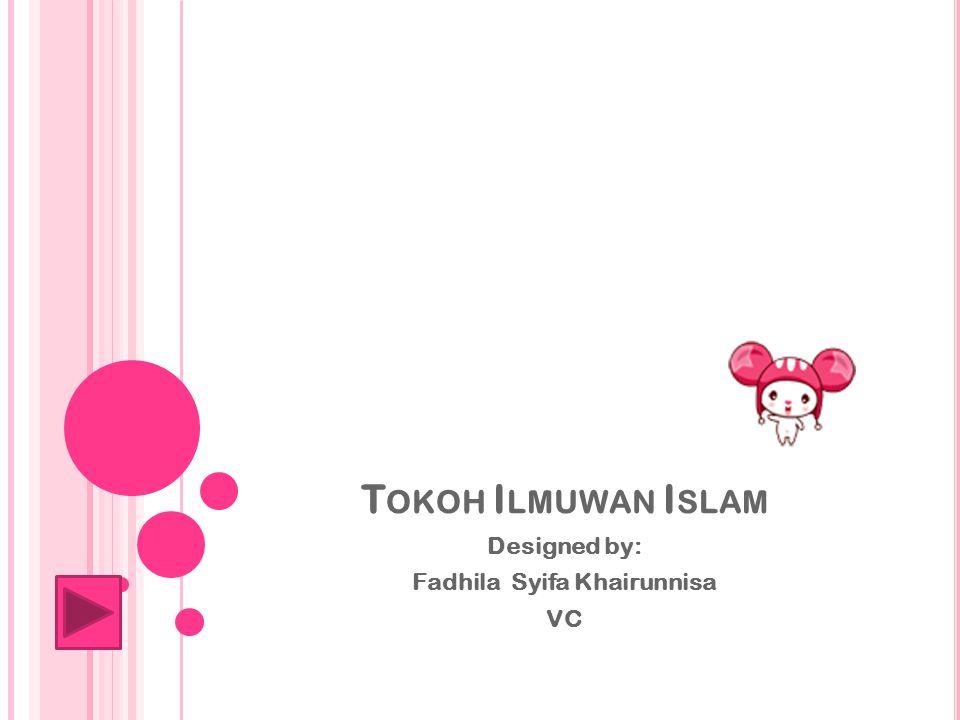 Designed by: Fadhila Syifa Khairunnisa VC