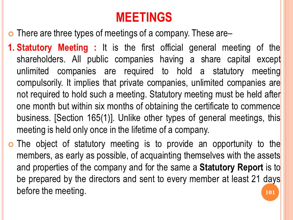 MEETINGS There are three types of meetings of a company. These are–