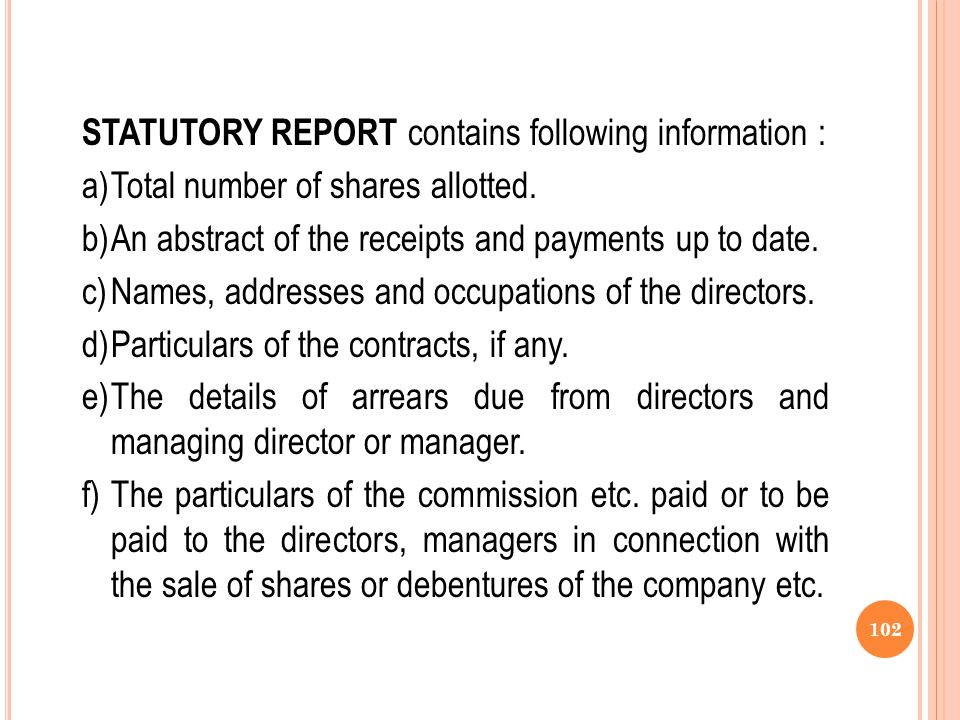 STATUTORY REPORT contains following information :