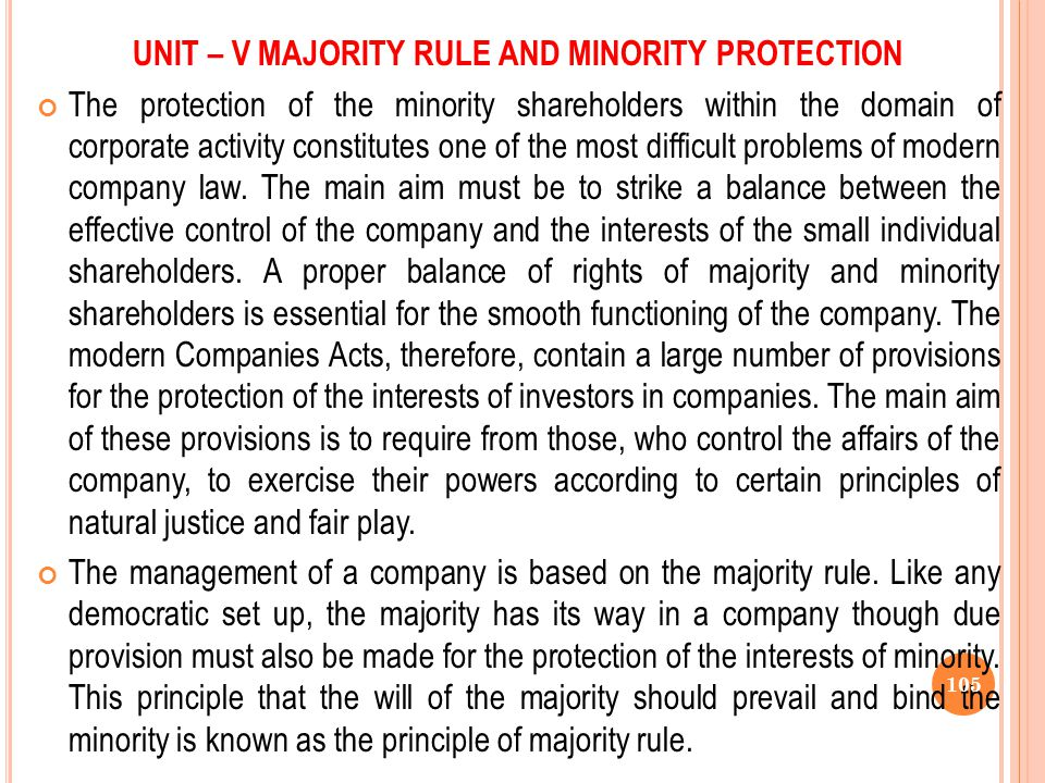 UNIT – V MAJORITY RULE AND MINORITY PROTECTION