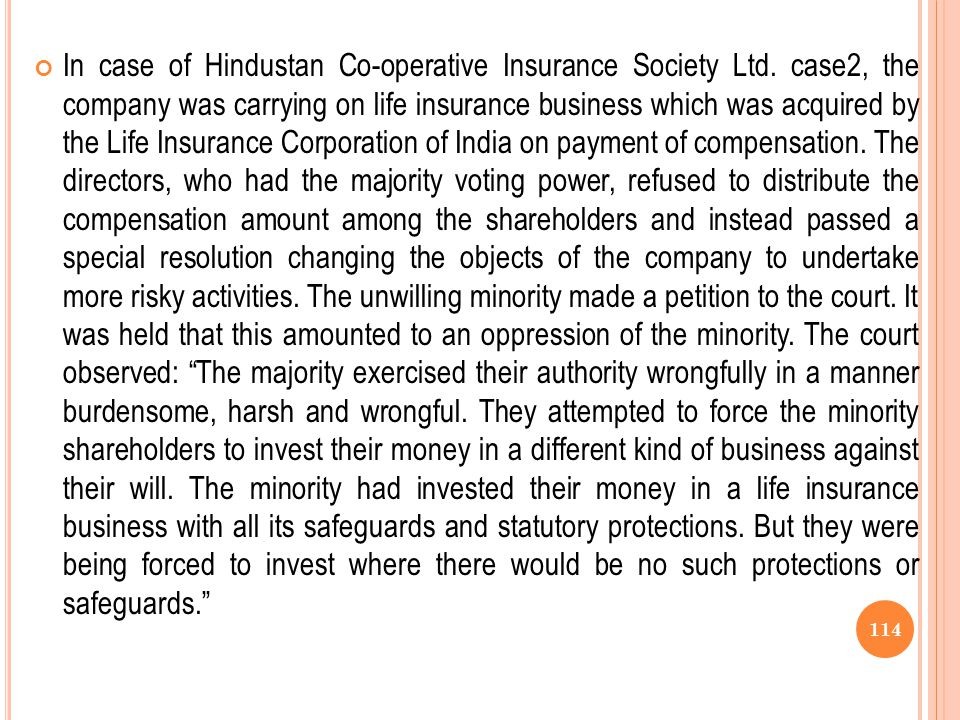 In case of Hindustan Co-operative Insurance Society Ltd