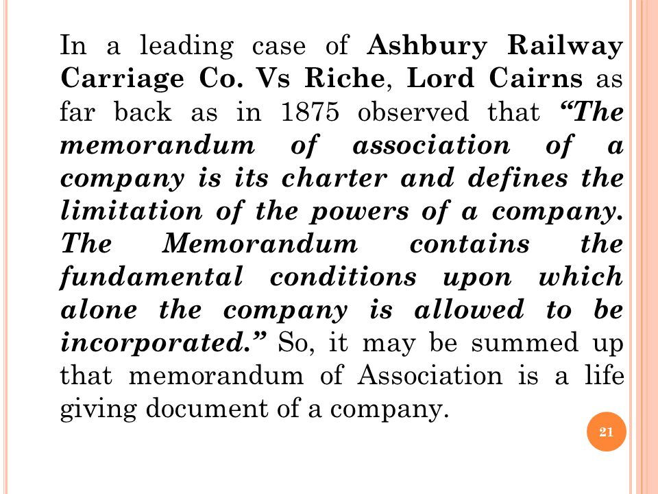 In a leading case of Ashbury Railway Carriage Co