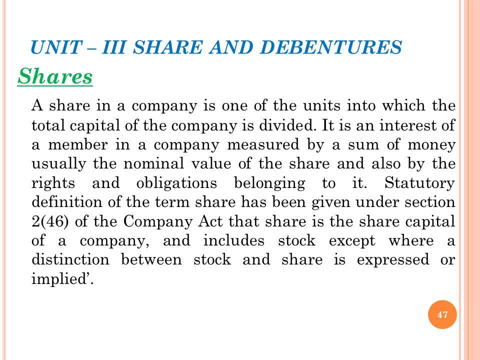 UNIT – III SHARE AND DEBENTURES