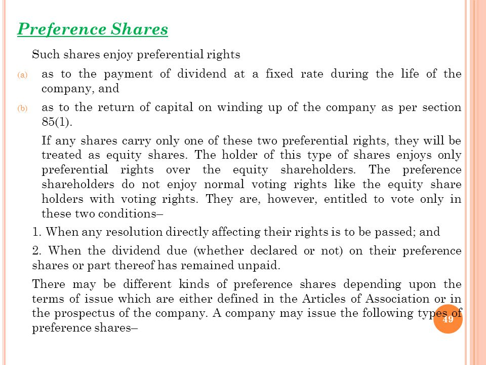 Such shares enjoy preferential rights