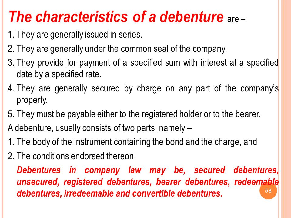 The characteristics of a debenture are –