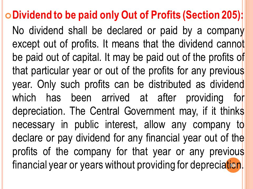 Dividend to be paid only Out of Profits (Section 205):