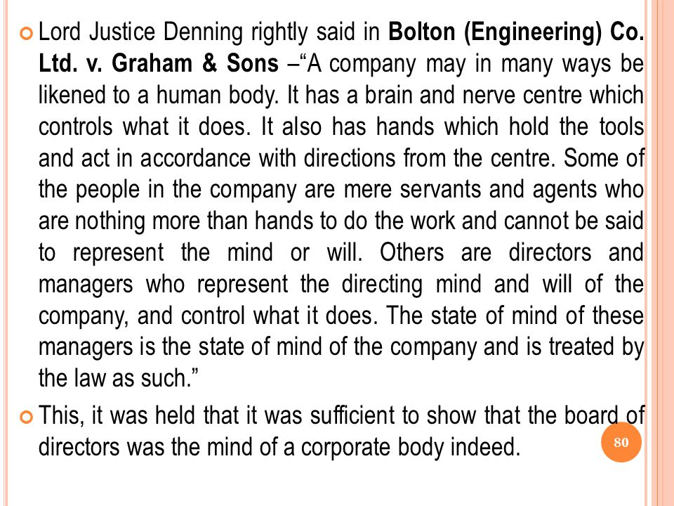 Lord Justice Denning rightly said in Bolton (Engineering) Co. Ltd. v