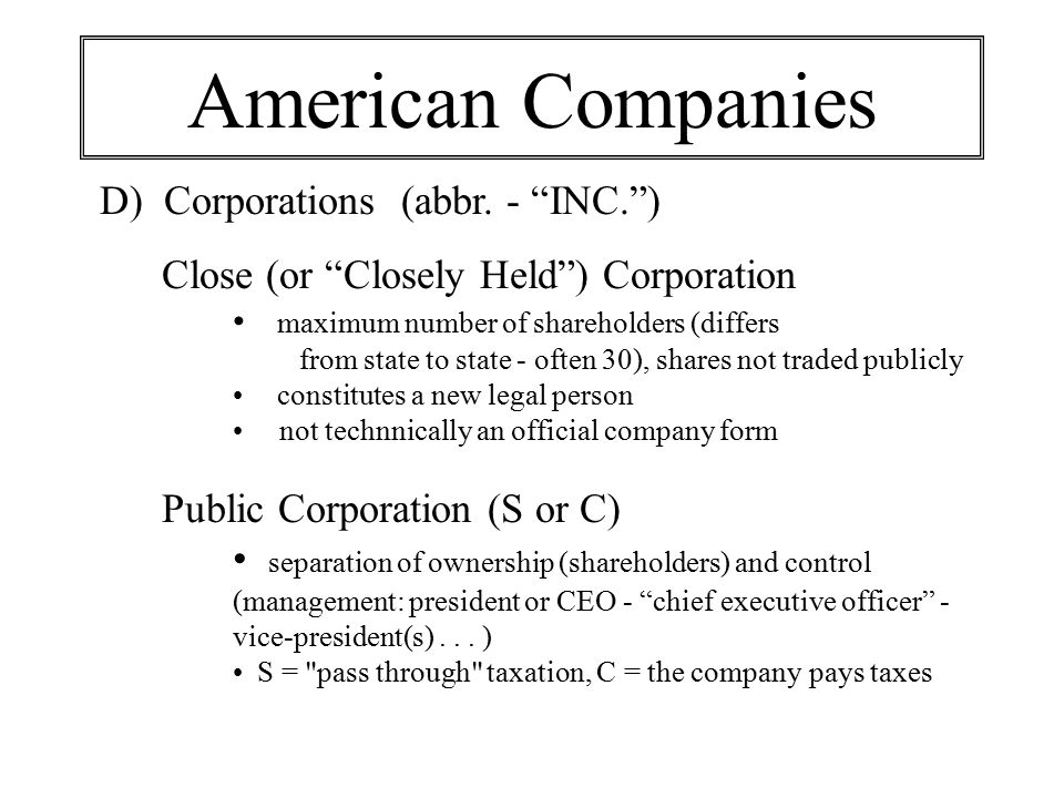 American Companies D) Corporations (abbr. - INC. )