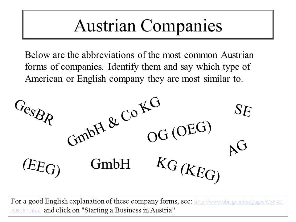 Austrian Companies GesBR SE GmbH & Co KG OG (OEG) AG GmbH (EEG)